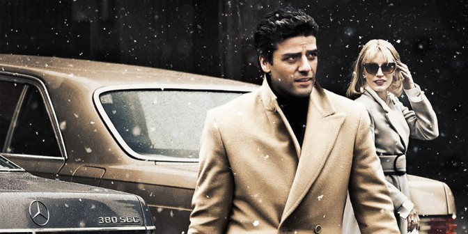 FILM REVIEW: A Most Violent Year